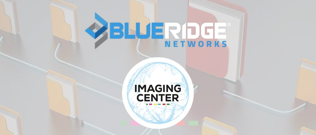 Blue Ridge Networks and Imaging Center Partner to Provide Industry-Leading Cybersecurity in Mexico and Latin America